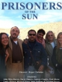 Prisoners of the Sun 2013