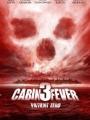 Cabin Fever: Patient Zero 2014