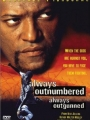 Always Outnumbered 1998