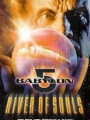 Babylon 5: The River of Souls 1998