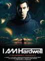 I AM Hardwell Documentary 2013
