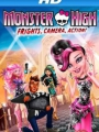 Monster High: Frights, Camera, Action! 2014