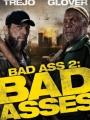 Bad Ass 2: Bad Asses 2014