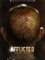 Afflicted 2013