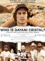 Who is Dayani Cristal? 2013