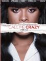 Call Me Crazy: A Five Film 2013