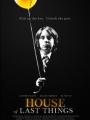 House of Last Things 2013