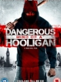 Dangerous Mind of a Hooligan 2014
