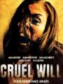 Cruel Will 2013