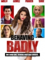 Behaving Badly 2014