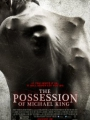 The Possession of Michael King 2014