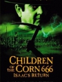 Children of the Corn 666: Isaac's Return 1999