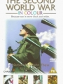 The Second World War in Colour 1999
