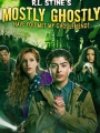Mostly Ghostly: Have You Met My Ghoulfriend? 2014