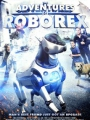 The Adventures of RoboRex 2014