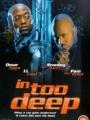 In Too Deep 1999