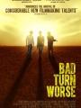 Bad Turn Worse 2013