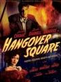 Hangover Square 1945