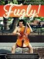 Fugly! 2014