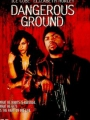 Dangerous Ground 1997