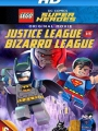 Lego DC Comics Super Heroes: Justice League vs. Bizarro League 2015