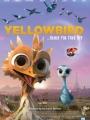 Yellowbird 2014