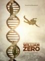 The Reconstruction of William Zero 2014