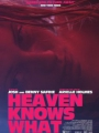 Heaven Knows What 2014