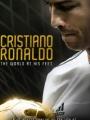 Cristiano Ronaldo: World at His Feet 2014