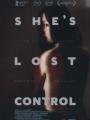 She's Lost Control 2014