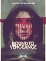 Bound to Vengeance 2015