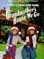 To Grandmother's House We Go 1992