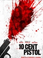 10 Cent Pistol 2014
