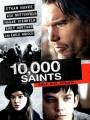 Ten Thousand Saints 2015