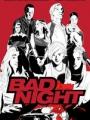 Bad Night 2015