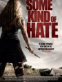 Some Kind of Hate 2015