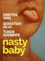 Nasty Baby 2015