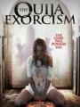 The Ouija Exorcism 2015