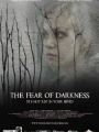 The Fear of Darkness 2014