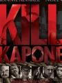Kill Kapone 2014