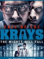 The Fall of the Krays 2016
