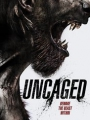 Uncaged 2017