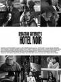 Hotel Noir 2012