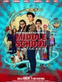 Middle School: The Worst Years of My Life 2016
