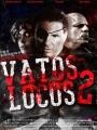 Vatos Locos 2 2016
