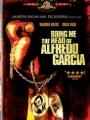 Bring Me the Head of Alfredo Garcia 1974