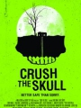 Crush the Skull 2015