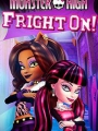 Monster High: Fright On 2011