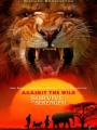 Against the Wild 2: Survive the Serengeti 2016