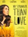 No Stranger Than Love 2015
